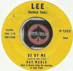 RAY MARCO Be By Me ROCKABILLY TEEN BOPPER 45 RPM RECORD $25.00