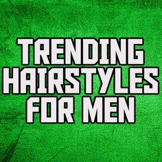 Trending Hairstyles For Men, Men Looks, How To Get, Hair Styles, Hair Plait Styles, Hairdos, Hair Looks, Haircut Styles, Hairstyles