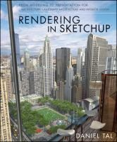 Booktopia has Rendering in SketchUp, From Modeling to Presentation for Architecture, Landscape Architecture, and Interior Design by Daniel Tal. Buy a discounted Paperback of Rendering in SketchUp online from Australia's leading online bookstore. Site Design, Book Design, 3d Design, Interior Design Renderings, Interior Rendering, Rendering Techniques, Photorealistic Rendering, Texture Images, 3d Max