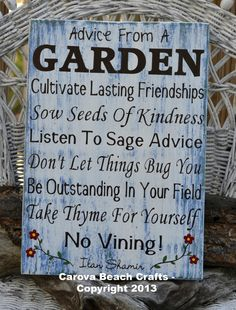 Advice From A Garden - Outdoor Decor - Garden Sign - Flowers - Nature - Yard Porch Decoration - Flowers Painted Wood - The Sign Shoppe