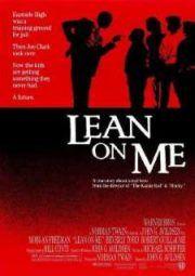 Baixar E Assistir Lean On Me Meu Mestre Minha Vida 1989 Gratis Filme Dublado Mestre Filmes Completos