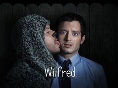 Wilfred. This show is awesome.