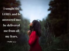Illustration of Psalm 34:4 — I sought the LORD, and he answered me; he delivered me from all my fears.