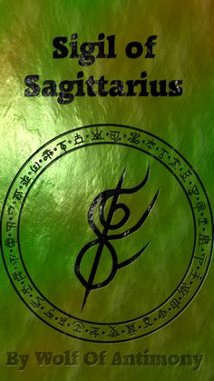 Sigil of Sagittarius by Wolf of Antimony. Click to see other signs  #astrology #zodiac #symbols.