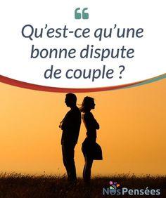 14 Idees De Dispute De Couple Dispute De Couple Phrase Citation Proverbes Et Citations