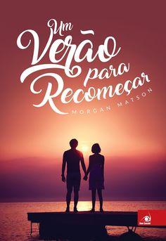Editora Novo Conceito lançará em Maio, Um verão para recomeçar, de Morgan Matson - Cantinho da Leitura
