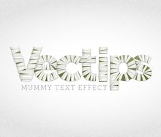 Mummy text tutorial (Wish I had a job where you did this kind of stuff all day.)
