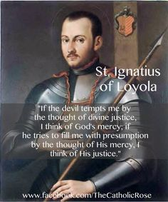 Ignatius of Loyola. Catholic Saints, Roman Catholic, Catholic Lent, Strong Faith, Faith In Love, Catholic Quotes, Religious Quotes, Ignatian Spirituality, St Ignatius Of Loyola