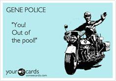 GENE POLICE !!   Read More Funny:    http://wdb.es/?utm_campaign=wdb.es&utm_medium=pinterest&utm_source=pinterst-description&utm_content=&utm_term=
