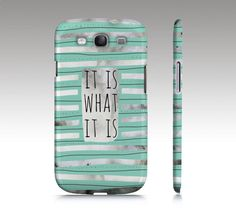 Samsung Galaxy S4 case, Galaxy S3 case, typography quote,  mint coral black modern art, watercolor, it is what it is, striped phone case