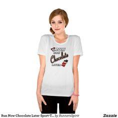 Run Now Chocolate Later Sport-Tek SS Tee Shirt