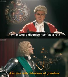 A mouse with delusions of grandeur. Horrible Histories