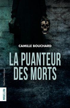 La puanteur des morts - Camille Bouchard