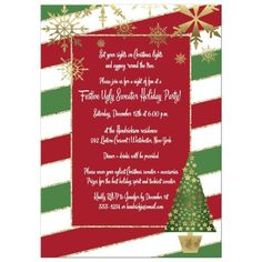 No need to send out a tacky invitation for your Ugly Christmas Sweater party. Send out this elegant red, white and green candy cane striped holiday party invite with faux gold glitter edges on the stripes and assorted gold snowflakes along the top. Winter Holidays, Holidays And Events, Gold Stripes, Green Stripes, Green And Gold, Red Green, Holiday Party Invitations, Red Background, Xmas Tree