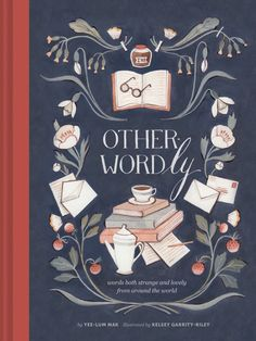 Other-Wordly, for word nerds. | 37 Incredibly Unique Books To Buy Everyone On Your List