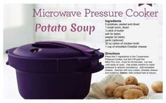 Tupperware pressure cooker potato soup