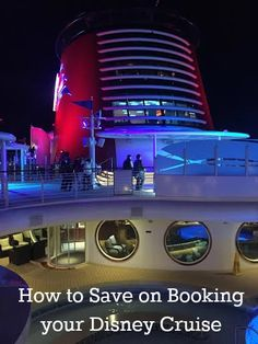 How to Save on Booking Your Disney Cruise