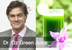 Dr Oz Green Juice Recipe: Serves: 4 cups  1 1/2 cups (12 ounce) Filtered Water 1 cup spinach 1/2 cup cucumber 2 celery stalks 1 small bunch parsley 2 apples (cored) 1/2 inch ginger Juice 1 lime 1 1/2 cups Ice Instructions Place all ingredients in the jar in order listed  For Vitamix: Select VARIABLE, speed #1. Turn on machine and quickly increase speed to #10; then to HIGH. Run for 1 1/2 minutes or until smooth.