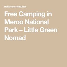 There are three campgrounds in Meroo National Park, but Termeil Point Campground is the only one that's suitable for your camper van. Check the weather before you set out as the unsealed road… Camping Ideas, National Parks, Green, State Parks
