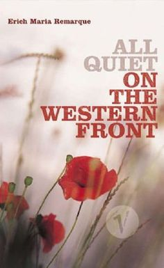 "Film and Literature. The Novel ""All Quiet on the Western Front"" and its Film Adaptation On the 100 Great Books list"