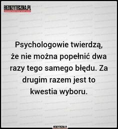No tak jagby Wiedza bezuzyteczna Polish Memes, Good Thoughts, True Quotes, Life Hacks, Clever, Sad, Quote, Lifehacks, True Words