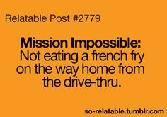My aunt and I always do this. Right when we get the bag we always dig into the fries. it is so funny.