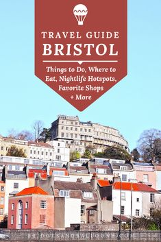 The Best Things to do in Bristol: A Handpicked City Guide Europe Travel Tips, Travel Guides, Traveling Europe, Travel Plan, Travel Destinations, Bristol England, England Uk, Colorful Houses, Best Places To Live