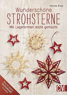 German Straw Christmas Ornaments are lovely Christmas decorations. Find out how to make, and where to buy them here. Christmas Crafts For Adults, Christmas Projects, Christmas Decorations, Christmas Ornaments, Christmas Tree, Paper Snowflakes, Paper Stars, Winter Christmas, Vintage Christmas