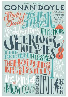 "teachingliteracy: "" studiorobin: Sherlock Holmes bibliography - Sir Arthur Conan Doyle print x Pemberleypond online shop "" Sherlock Holmes, Sir Arthur, Arthur Conan Doyle, Martin Freeman, Magic Kaito, Benedict Cumberbatch, Glee, Elementary My Dear Watson, Creepy"