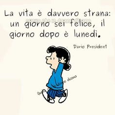 Lunedì Lucy Van Pelt, Cute Cards, Lund, Caricature, Good Morning, Comedy, Cartoon, Writing, Sayings
