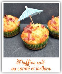 Muffins salés au comté et lardons | Selon l'humeur... ou l'envie