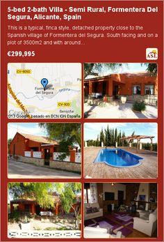 5-bed 2-bath Villa in Semi Rural, Formentera Del Segura, Alicante, Spain ▶€299,995