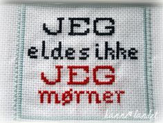 Bilderesultat for korssting humor Modern Cross Stitch, Holidays And Events, Homemade Gifts, Cross Stitching, Handicraft, Diy And Crafts, Funny Quotes, Funny Images, Embroidery