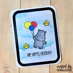 """By Danielle. Stamps from """"Happy Hippos"""" by My Favorite Things."""