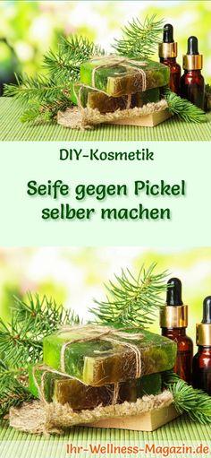Seife herstellen - Seifen-Rezept: Seife gegen Pickel selber machen - sie wirkt entzündungshemmend und beruhigt die Haut ...