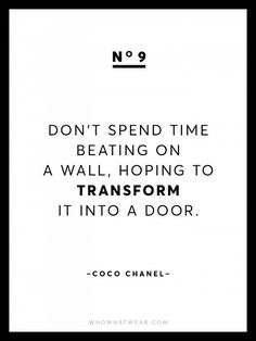 Known for her chic and empowering words of wisdom, we're sharing 13 rare Coco Chanel quotes because after all, she is the queen of fashion. Great Quotes, Quotes To Live By, Me Quotes, Inspirational Quotes, Window Quotes, Foto Picture, Empowering Words, Coco Chanel Quotes, Think