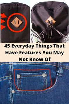 45 #Everyday Things That Have #Features You May Not #Know Of