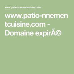 www.patio-nnementcuisine.com - Domaine expiré