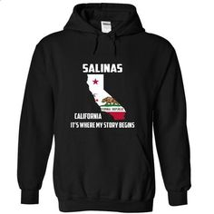 Salinas California Its Where My Story Begins! Special T - #hoodie allen #tumblr sweater. CHECK PRICE => https://www.sunfrog.com/LifeStyle/Salinas-California-Its-Where-My-Story-Begins-Special-Tees-2015-4226-Black-13718058-Hoodie.html?68278