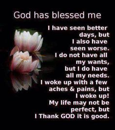 Thank God for blessing me with another day to live!