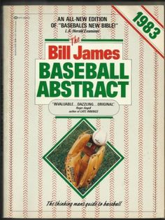 The Bill James Baseball Abstract 1983 by Bill James http://www.amazon.com/dp/0345303679/ref=cm_sw_r_pi_dp_1vwIwb15ENMAM