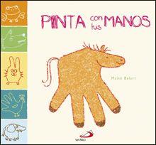 """""""PINTA CON TUS MANOS"""" de Maité Balart. Un libro para crear más de 20 animales a partir del contorno de las manos. Con tan solo un lápiz, los niños podrán realizar en unos pocos pasos un perro, una rana, un elefante... Contiene, por cada animal, una doble página con las instrucciones para dibujarlos y la imagen del dibujo final. Poco a poco, los niños aprenderán a dibujar animales más complejos, y podrán crear divertidas escenas con todos los animales. Signatura: INF 75 BAL pin"""