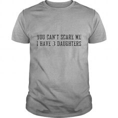 favorite Names you cant scare me i have 3 daughters T Shirts Mens Premium T Shirt Shirts & Tees