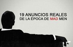 19 anuncios reales de la época de Mad Men y su comparación con la serie.  Ideal para fanáticos.