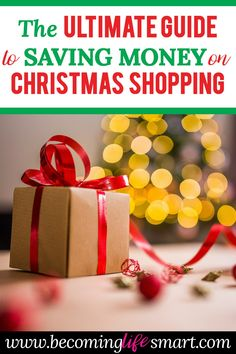 These tips will save me so much money on Christmas shopping this year! What a great list! #savemoney #Christmasshopping #Christmaspresents #Chirstmasonabudget #Christmasbudget #savemoneyChristmasgifts #Christmasgifts   save money on Christmas gifts   save money Christmas shopping   save money Christmas presents   Christmas on a budget   www.becominglifesmart.com