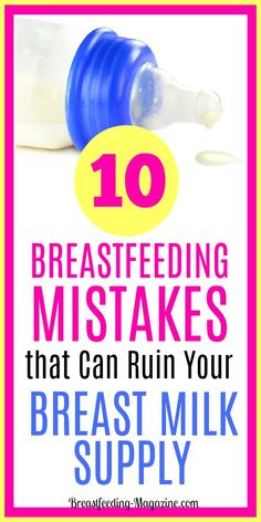 Your breast milk supply low? Are you making some breastfeeding mistakes that are working against you to ruin your breast milk supply? Many moms do these things and don't realize it! #breastfeeding #breastmilksupply #momtips