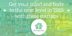 Health App, In 2015, The Next, Startups, You Got This, Mindfulness, Apps, Branding, Cabin