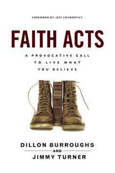 <p>New Hope® Publishers is pleased to announce the upcoming February 8, 2016, release of Faith Acts: A Provocative Call to Live What You Believe by authors Dillon Burroughs and Jimmy Turner. Faith Acts, a compelling and practical look at James…</p>