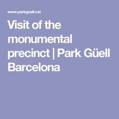 Visit of the monumental precinct   Park Güell Barcelona