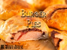 Now you can make your own burger pies - literally as easy as pie! South African Dishes, South African Recipes, Africa Recipes, Dutch Recipes, Beef Recipes, Savoury Recipes, Make Your Own Burger, Ma Baker, Beef Dishes